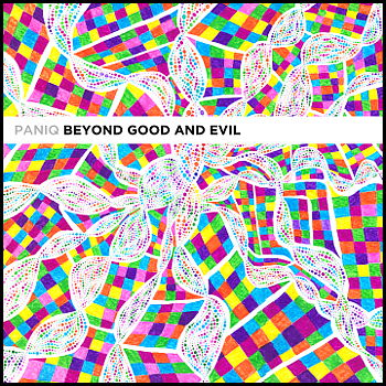 paniq: Beyond Good And Evil