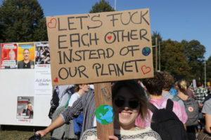 Let's fuck each other instead of our planet